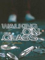 Walking on Glass
