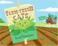 Farm-fresh Cats