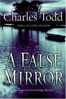 A False Mirror / Charles Todd