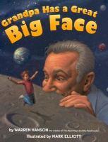 Grandpa Has A Great Big Face