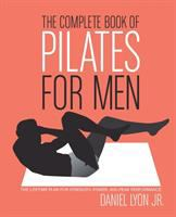 The Complete Book of Pilates for Men