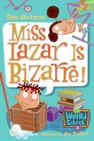 Miss Lazar Is Bizarre!