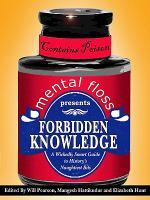 Mental-floss Presents Forbidden Knowldge