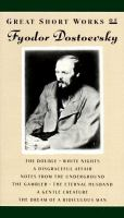 Great Short Works of Fyodor Dostoevsky ; With An Introduction by Ronald Hingley
