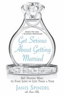 Get Serious About Getting Married