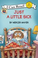 Just A Little Sick