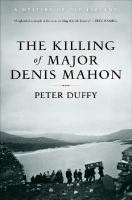 The Killing of Major Denis Mahon