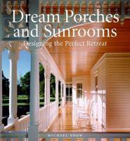 Dream Porches and Sunrooms
