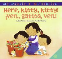 Here, kitty, kitty! = ѫven, gatita, ven! - Here, Kitty, Kitty!