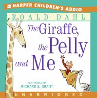 The Giraffe, the Pelly, and Me