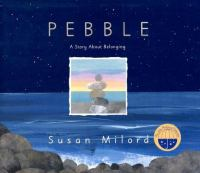 Pebble : a story about belonging