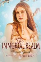 Immortal Realm : Book Four of the Faerie Path