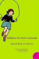 Lullabies For Little Criminals (Book Club Kit)