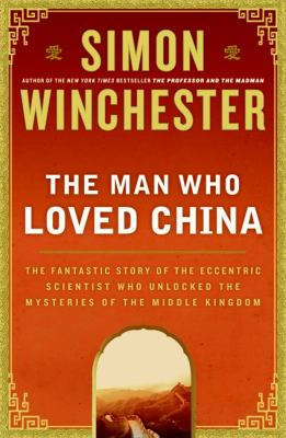 Cover image for The Man Who Loved China