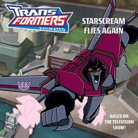 Starscream Flies Again