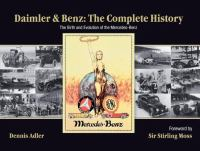 Daimler & Benz, the Complete History