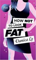 How Not to Look Fat