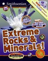 Extreme Rocks & Minerals!