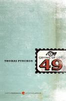 The Crying of Lot 49 [GRPL Book Club]