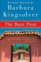 The bean trees : a novel