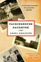 Packinghouse Daughter, A Memoir