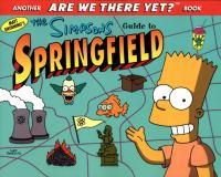 Matt Groening's The Simpsons Guide to Springfield