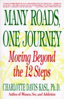 Many Roads, One Journey