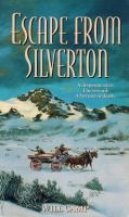 Escape From Silverton