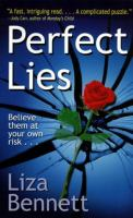 Perfect Lies : A Novel