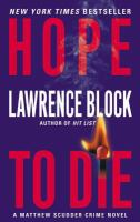 Hope To Die: A Matthew Scudder Crime Novel