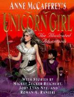 Anne McCaffrey's the Unicorn Girl