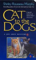 Cat to the Dogs