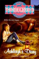 Thoroughbred Super Edition/Ashleigh's Diary