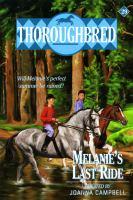 Melanie's Last Ride
