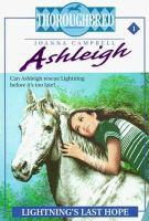 Thoroughbred Ashleigh #1/Lightning's Last Home
