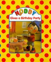 Noddy Gives A Birthday Party