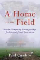 A Home on the Field