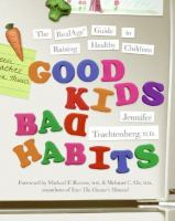 Good Kids, Bad Habits