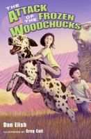 Attack of the Frozen Woodchucks