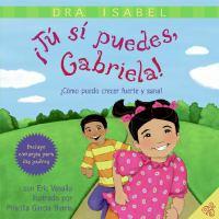 Tú sí puedes, Gabriela!
