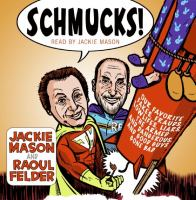 Schmucks!