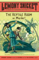 The Reptile Room - Snicket, Lemony