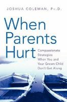 When Parents Hurt