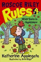Roscoe Riley Rules #4