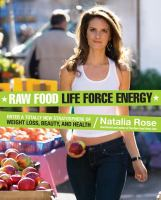 Raw Food Life Force Energy