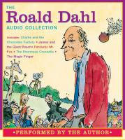 The Roald Dahl audio collection [sound recording]