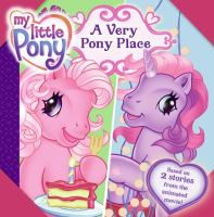 A Very Pony Place