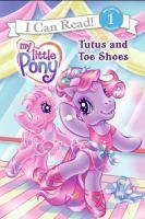 Tutus and Toe Shoes