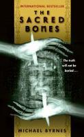 Sacred Bones : A Novel