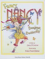 Fancy Nancy, Bonjour, Butterfly
